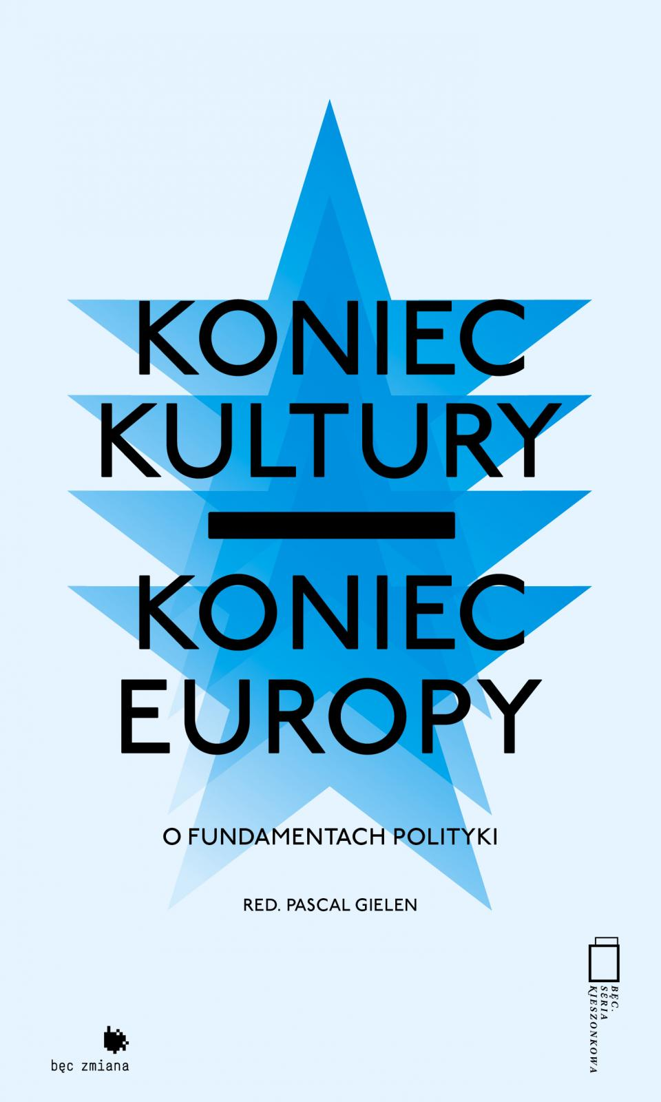 No Culture, No Europe: On the Foundations of Politics – Discussion